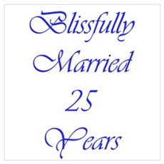 Blissfully married 25 Wall Art Poster