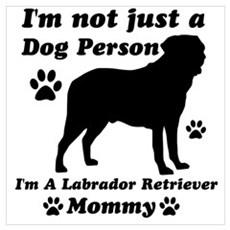 Labrador retriever mommy Wall Art Poster