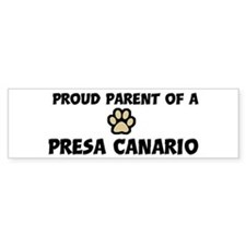 Proud Parent: Presa Canario Bumper Bumper Sticker