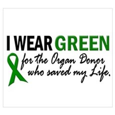 I Wear Green 2 (Saved My Life) Wall Art Poster