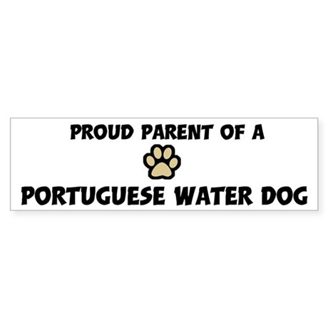 Proud Parent: Portuguese Wate Bumper Sticker