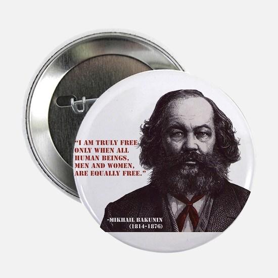 "Bakunin Free 2.25"" Button"
