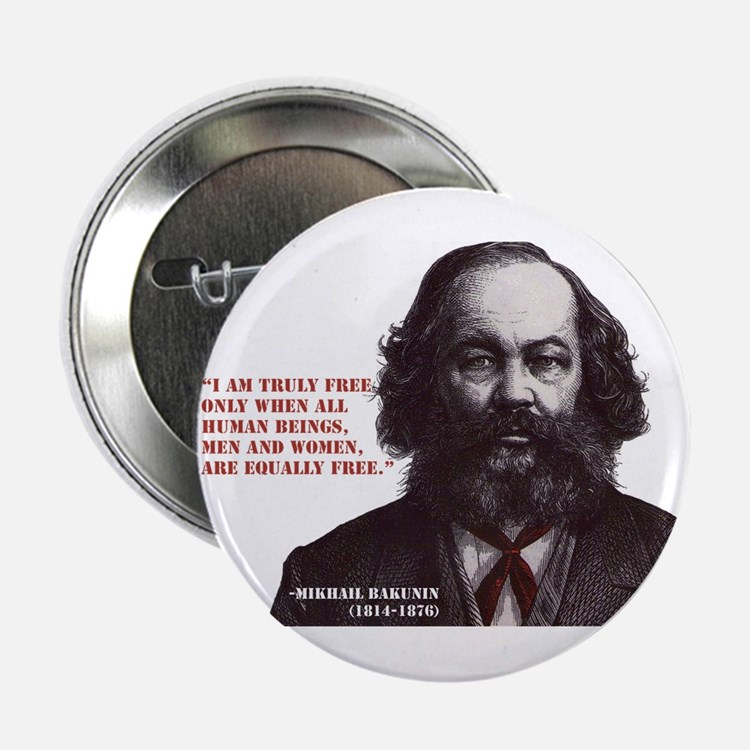 "Bakunin Free 2.25"" Button"