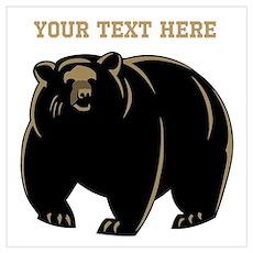 Big Bear with Custom Text. Wall Art Poster