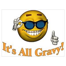 All Gravy Wall Art Poster