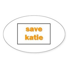 Save Katie Oval Decal