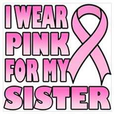 I Wear Pink for My Sister Wall Art Canvas Art