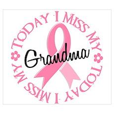 I Miss My Grandma 2 BREAST CANCER Wall Art Poster