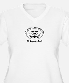All Dogs Are Cool T-Shirt