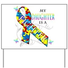 My Daughter is a Fighter Yard Sign