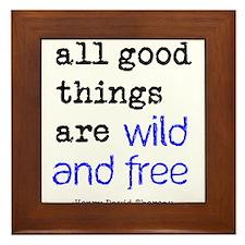 Wild and Free Framed Tile