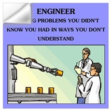 funny engineering joke Wall Art Wall Decal