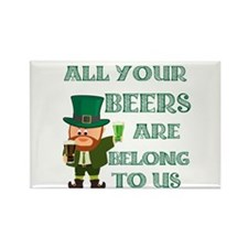 All Your Beers Rectangle Magnet