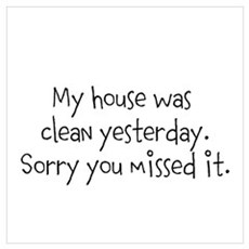 Clean House Wall Art Poster