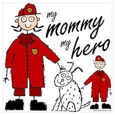 Firefighter Mommy Hero Wall Art Poster