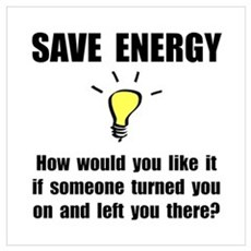 Save Energy Wall Art Poster