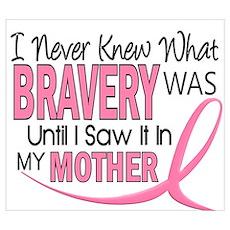 Bravery (Mother) Breast Cancer Awareness Framed Pa Poster