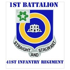 DUI - 1st Bn - 41st Infantry Regt with Text Mini P Poster