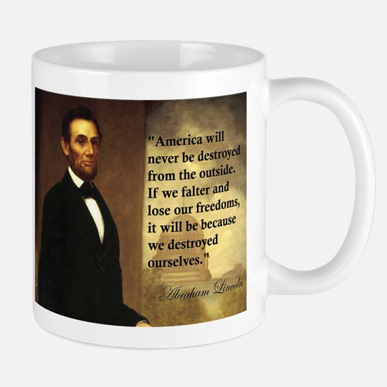 Abe Lincoln Quote Mug
