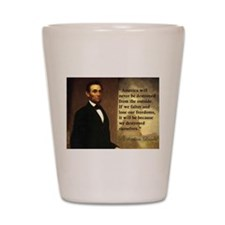 Abe Lincoln Quote Shot Glass