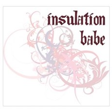 Insulation Babe Wall Art Framed Print