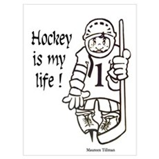 Hockey is My Life Wall Art Framed Print