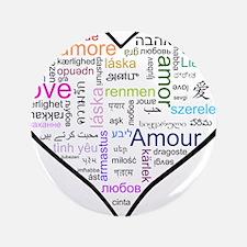 """Heart Love in different langu 3.5"""" Button"""