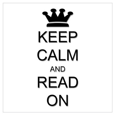Keep Calm and Read On Wall Art Poster