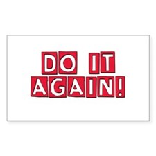 Do it again! Decal