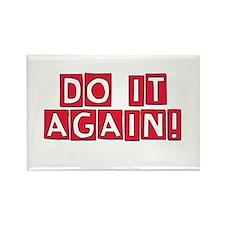 Do it again! Rectangle Magnet