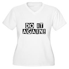 Do it again! T-Shirt