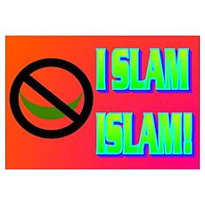 I SLAM ISLAM! Wall Art Poster