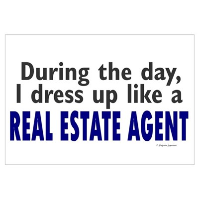 Dress Up Like A Real Estate Agent Wall Art Framed Print