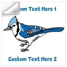 Blue Jay Bird. Custom Text. Wall Art Wall Decal