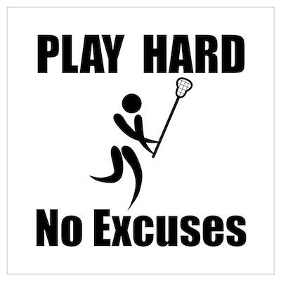 Lacrosse Play Hard Wall Art Poster