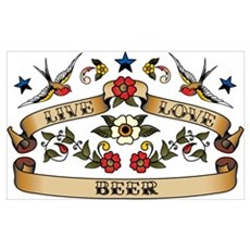 Live Love Beer Wall Art Poster