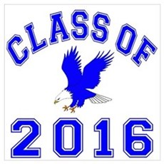 Class Of 2016 Eagle Wall Art Poster