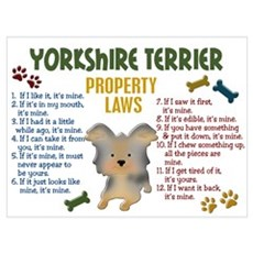 Yorkshire Terrier Property Laws 4 Wall Art Poster
