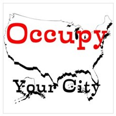 Custom Occupy Your City Wall Art Poster