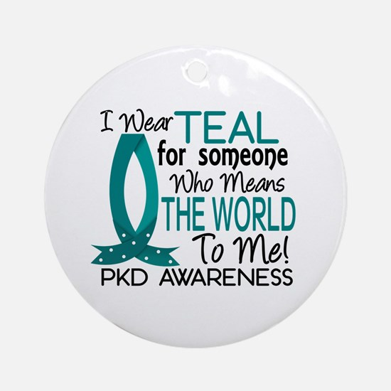 Means World To Me 1 PKD Ornament (Round)