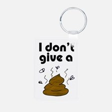 I Don't Give a Poop Keychains