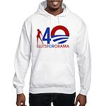Sluts for Obama Hooded Sweatshirt