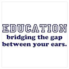 Education Bridging The Gap Wall Art Poster