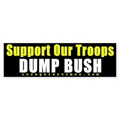 Support Our Troops Dump Bush Bumper Sticker