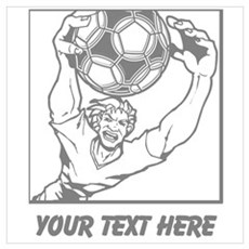 Soccer Goal Keeper and Text. Wall Art Poster