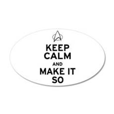 Keep Calm and Make It So 22x14 Oval Wall Peel