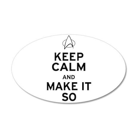 Keep Calm and Make It So 38.5 x 24.5 Oval Wall Pee