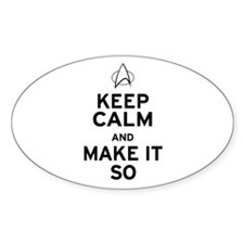 Keep Calm and Make It So Decal