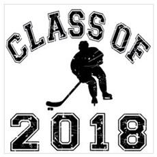 Class Of 2018 Hockey Wall Art Poster