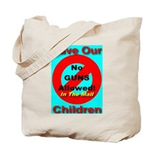 No Guns Allowed In The Mall Tote Bag